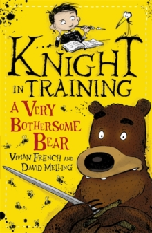 Knight in Training: A Very Bothersome Bear : Book 3, Paperback Book