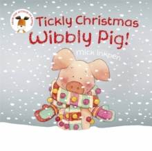 Tickly Christmas Wibbly Pig, Paperback Book