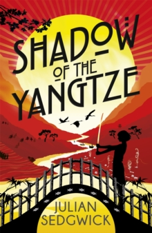 Ghosts of Shanghai: Shadow of the Yangtze : Book 2, Paperback Book