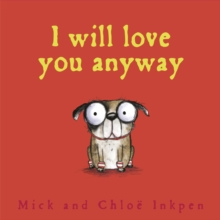 Fred: I Will Love You Anyway, Paperback Book