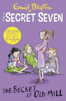 Secret Seven Colour Short Stories: The Secret of Old Mill : Book 6, Paperback Book