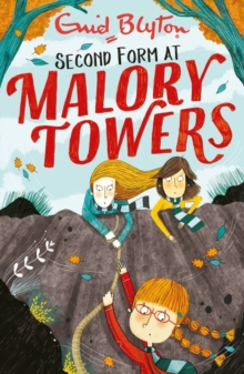 Malory Towers: Second Form : Book 2, Paperback Book