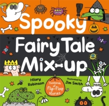 Spooky Fairy Tale Mix-Up, Hardback Book