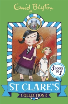 St Clare's Collection 3 : Books 7-9, Paperback Book