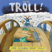 It's the Troll : Lift-the-Flap Book, Hardback Book