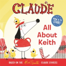 Claude TV Tie-ins: All About Keith, Paperback / softback Book