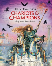 Chariots and Champions : A Roman Play, Hardback Book