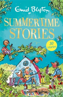 Summertime Stories : Contains 30 classic tales, Paperback Book