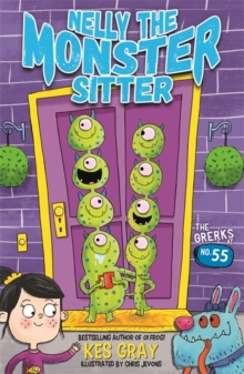 Nelly the Monster Sitter: The Grerks at No. 55 : Book 1, Paperback Book