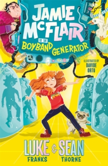 Jamie McFlair Vs The Boyband Generator : Book 1, Paperback / softback Book