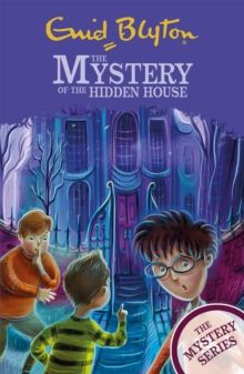 The The Mystery of the Hidden House : Book 6