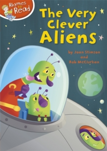 Rhymes to Read: The Very Clever Aliens, Paperback Book