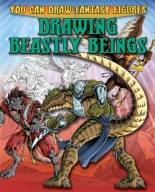 Drawing Beastly Beings, Paperback Book