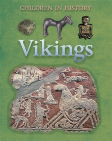 Children in History: Vikings, Paperback Book