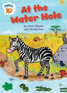 Tiddlers: At the Water Hole, Paperback Book