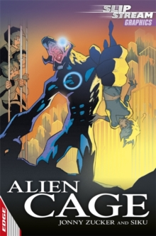 EDGE: Slipstream Graphic Fiction Level 1: Alien Cage, Paperback Book