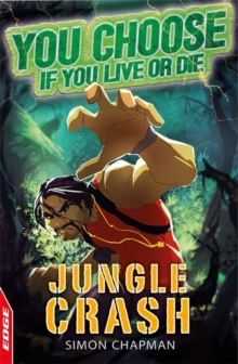 EDGE: You Choose If You Live or Die: Jungle Crash, Paperback Book