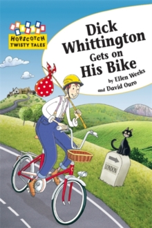 Hopscotch Twisty Tales: Dick Whittington Gets On His Bike, Paperback Book