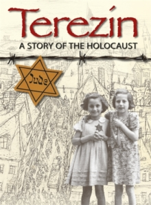 Terezin - A Story of The Holocaust, Paperback Book