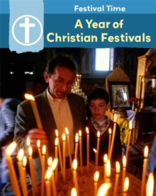 Festival Time: A Year of Christian Festivals, Paperback Book