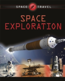 Space Travel Guides: Space Exploration, Paperback Book