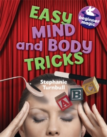 Beginner Magic: Easy Mind and Body Tricks, Paperback Book