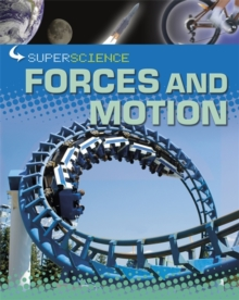 Super Science: Forces and Motion, Paperback Book
