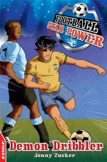 EDGE: Football Star Power: Demon Dribbler, Paperback Book