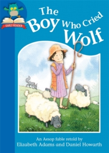 Must Know Stories: Level 1: The Boy Who Cried Wolf, Paperback Book