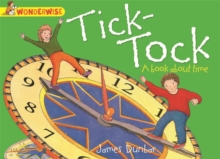 Wonderwise: Tick-Tock: A book about time, Paperback Book
