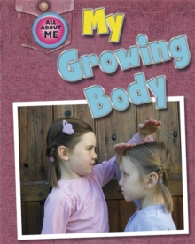 All About Me: My Growing Body, Paperback Book