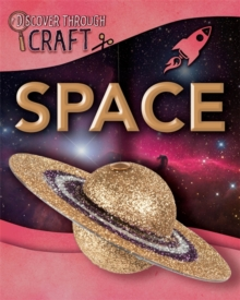 Discover Through Craft: Space, Hardback Book