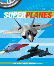Mean Machines: Superplanes, Paperback Book