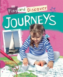 Play and Discover: Journeys, Hardback Book