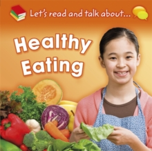 Let's Read and Talk About... Healthy Eating, Paperback / softback Book