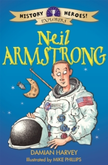 History Heroes: Neil Armstrong, Paperback Book