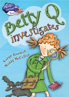 Race Further with Reading: Betty Q Investigates, Paperback Book