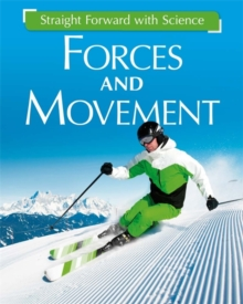 Straight Forward with Science: Forces and Movement, Paperback Book