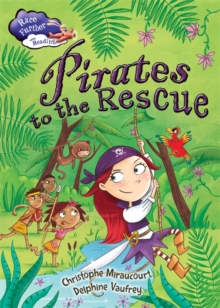 Race Further with Reading: Pirates to the Rescue, Paperback Book