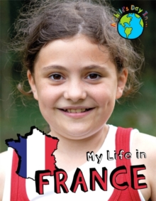 A Child's Day In...: My Life in France, Hardback Book