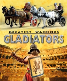 Greatest Warriors: Gladiators, Paperback Book