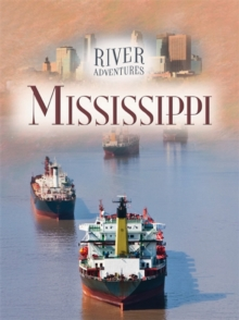 River Adventures: The Mississippi, Paperback Book