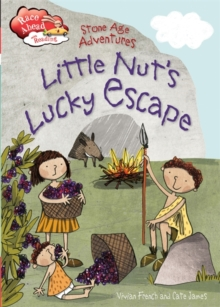 Race Ahead With Reading: Stone Age Adventures: Little Nut's Lucky Escape, Paperback Book