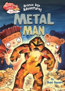 Race Ahead With Reading: Bronze Age Adventures: Metal Man, Hardback Book
