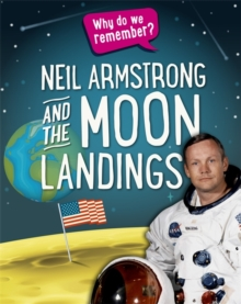 Why Do We Remember?: Neil Armstrong and the Moon Landings, Hardback Book