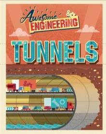 Awesome Engineering: Tunnels, Paperback / softback Book