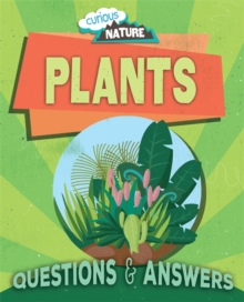 Curious Nature: Plants