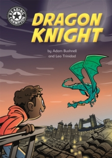 Reading Champion: Dragon Knight : Independent Reading 17, Hardback Book