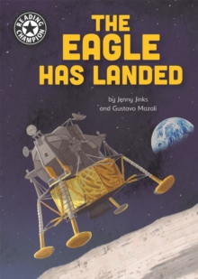 Reading Champion: The Eagle Has Landed : Independent Reading 18, Hardback Book