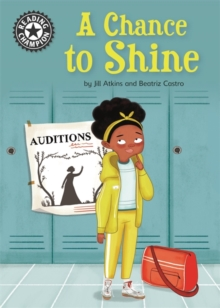 Reading Champion: A Chance to Shine : Independent Reading 18, Paperback / softback Book